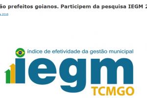 Atenção prefeitos goianos. Participem da pesquisa IEGM 2018