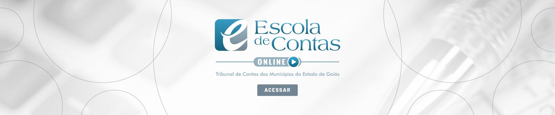 Escola de Contas Online do Tribunal de Contas dos Municípios do Estado de Goiás